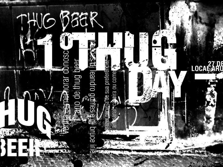 1º Thug Beer Day