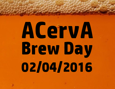 ACervA Brew Day – dia 2 de abril de 2016