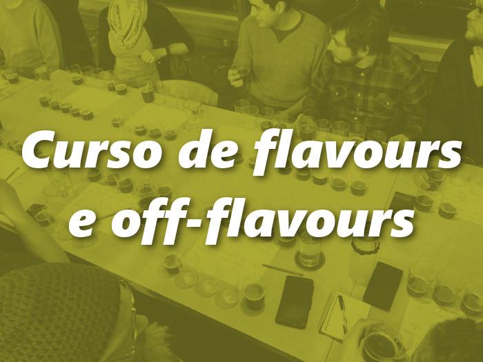 Curso de Flavours & Off-Flavours [vagas encerradas]